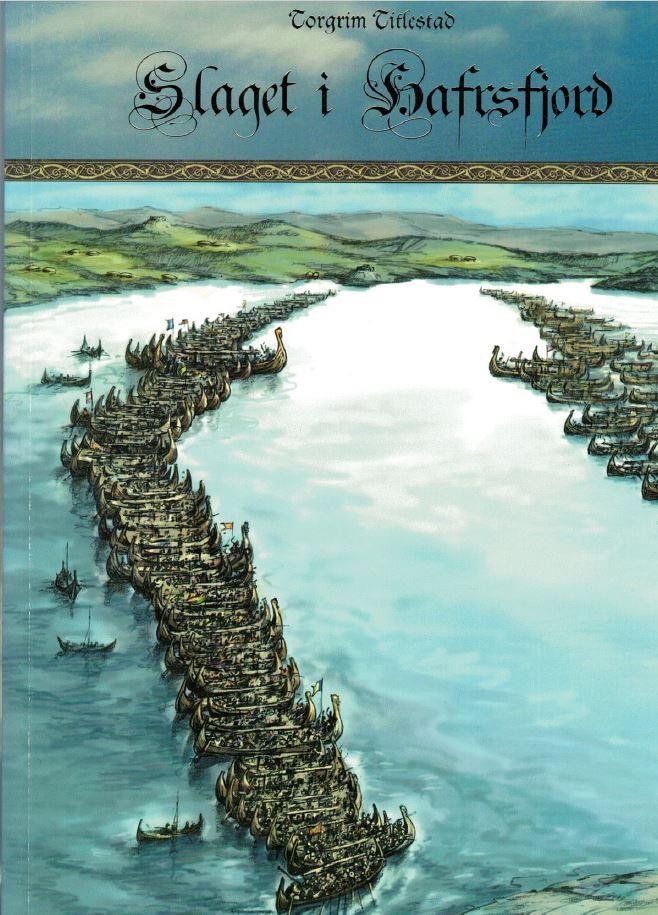 Slaget ved Hafrsfjord, bokforside, professor Torgrim Titlestad